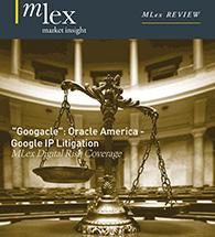 Googacle: Oracle America - Google IP Litigation Report